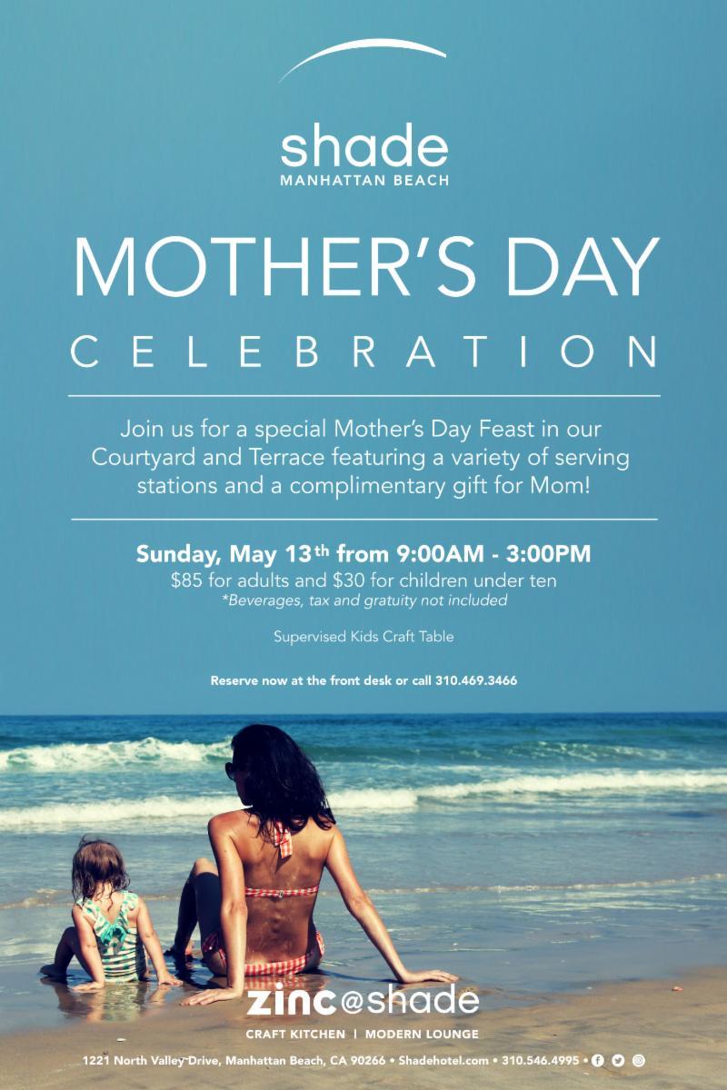 Shade Hotel Manhattan Beach Mother's Day Celebration